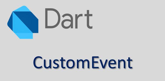 CustomEvent trong DOM với Dart