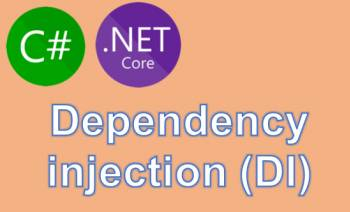 Dependency injection (DI) trong C# với ServiceCollection