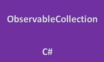 Lớp ObservableCollection trong C# .net